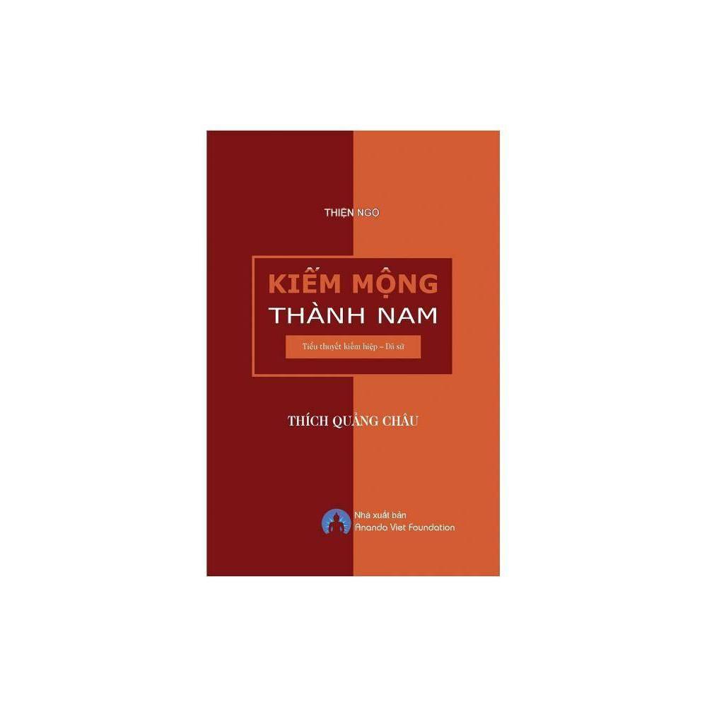 Kiem Mong Thanh Nam By Qu 7843 Ng Ch U Th Ch Viet Foundation Ananda Paperback