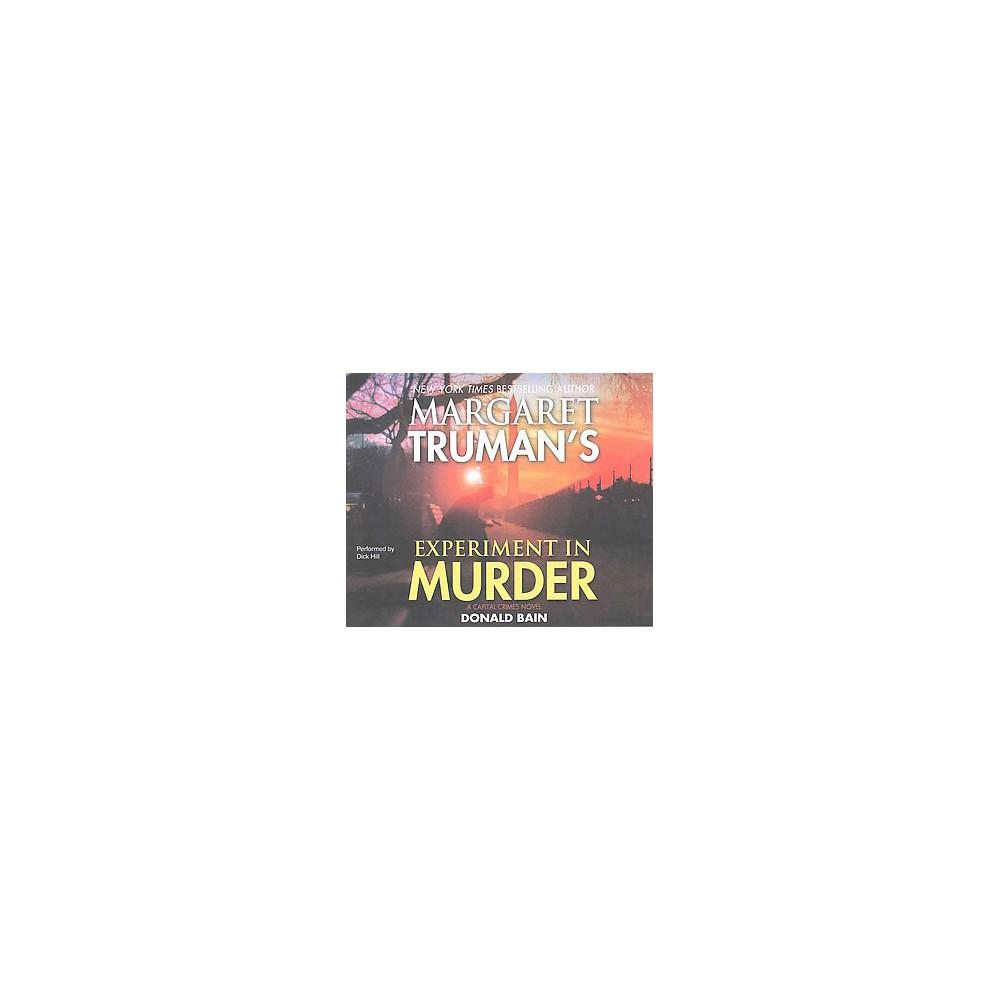 Experiment in Murder (Unabridged) (CD/Spoken Word) (Donald Bain & Margaret Truman)