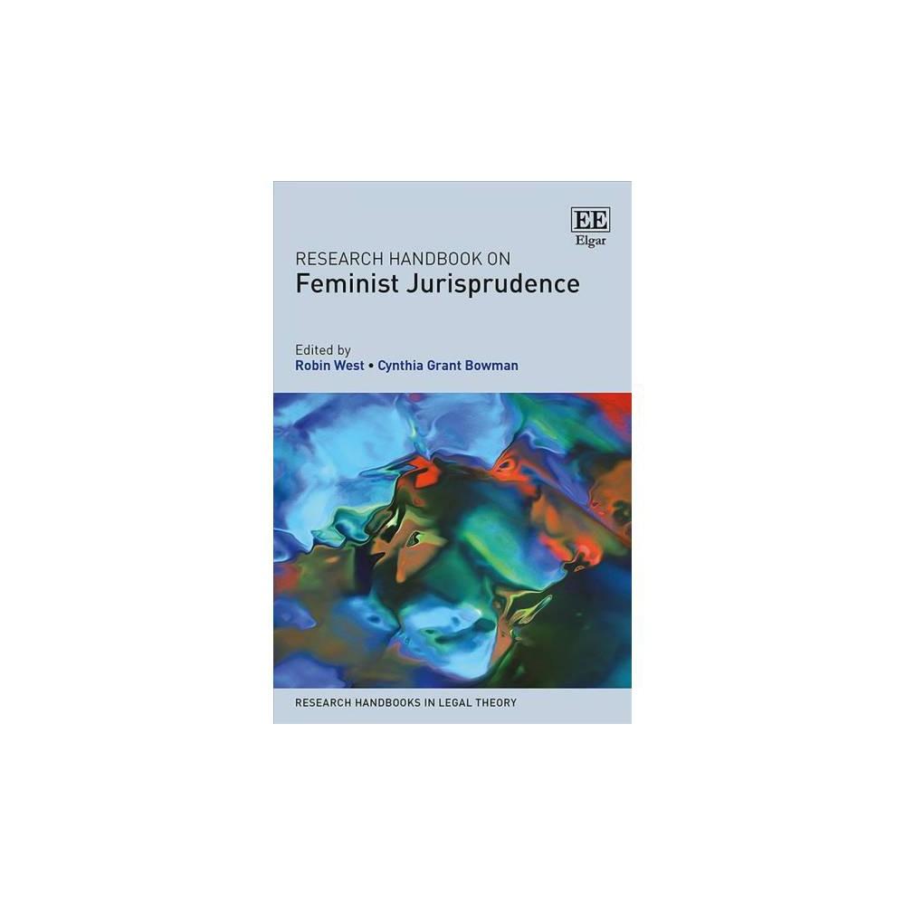 Research Handbook on Feminist Jurisprudence - (Hardcover)