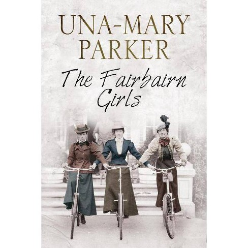 Fairbairn Girls - by  Una-Mary Parker (Hardcover) - image 1 of 1