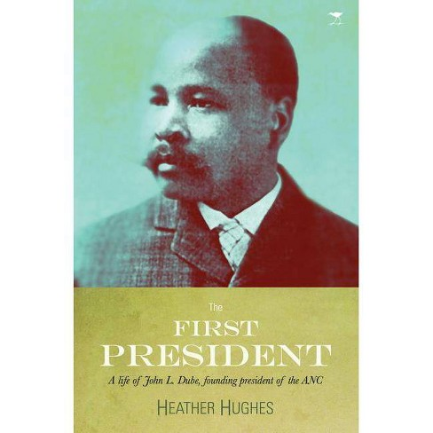 First President - by  Heather Hughes (Paperback) - image 1 of 1