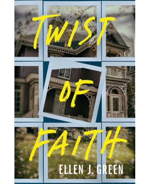 Twist of Faith -  Reprint by Ellen J. Green (Paperback) - image 1 of 1