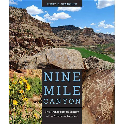 Nine Mile Canyon - by  Jerry D Spangler (Paperback) - image 1 of 1