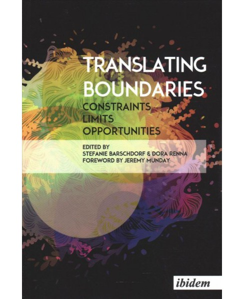 Translating Boundaries : Constraints, Limits, Opportunities -  (Paperback) - image 1 of 1