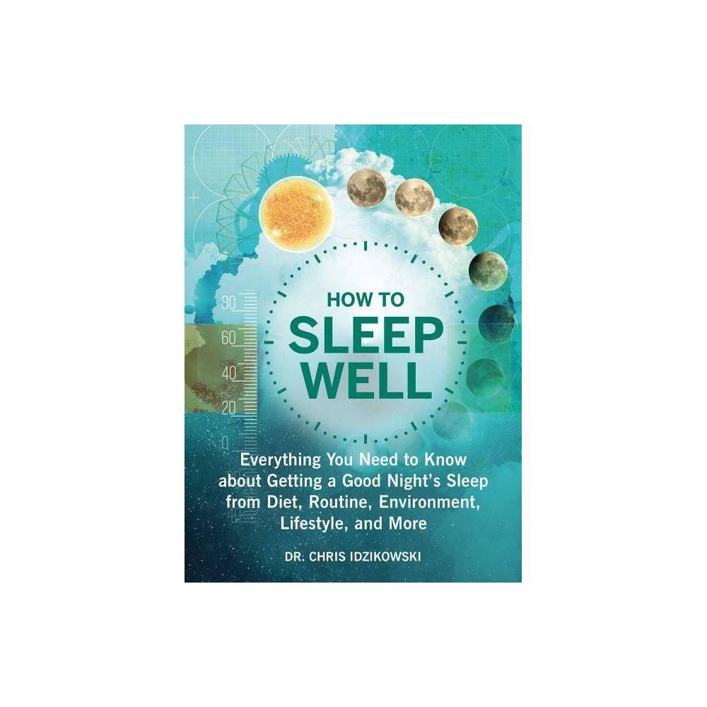 How To Sleep Well By Chris Idzikowski Paperback
