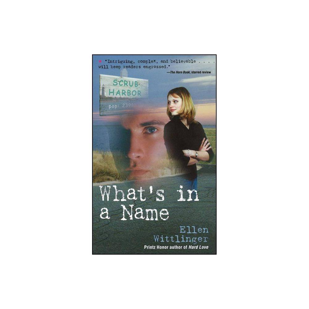 What S In A Name By Ellen Wittlinger Paperback