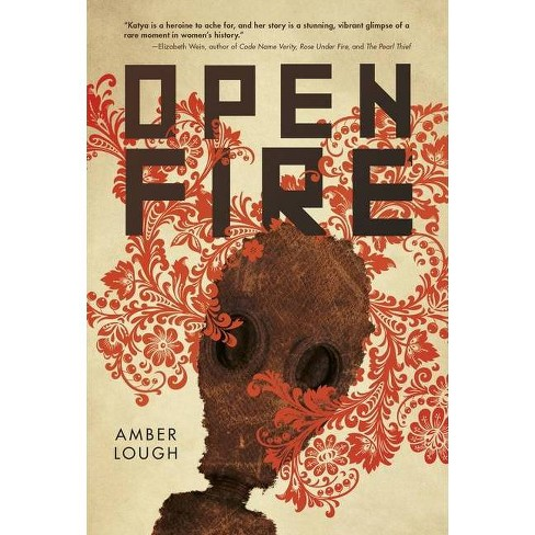 Open Fire - by  Amber Lough (Hardcover) - image 1 of 1