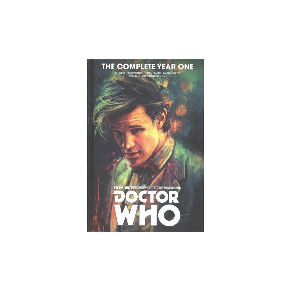 Doctor Who the Eleventh Doctor Complete Year One (Hardcover) (Al Ewing & Rob Williams)
