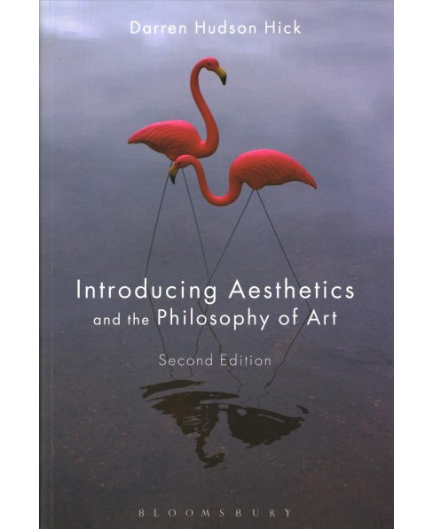 Introducing Aesthetics and the Philosophy of Art (Paperback) (Darren Hudson Hick) - image 1 of 1