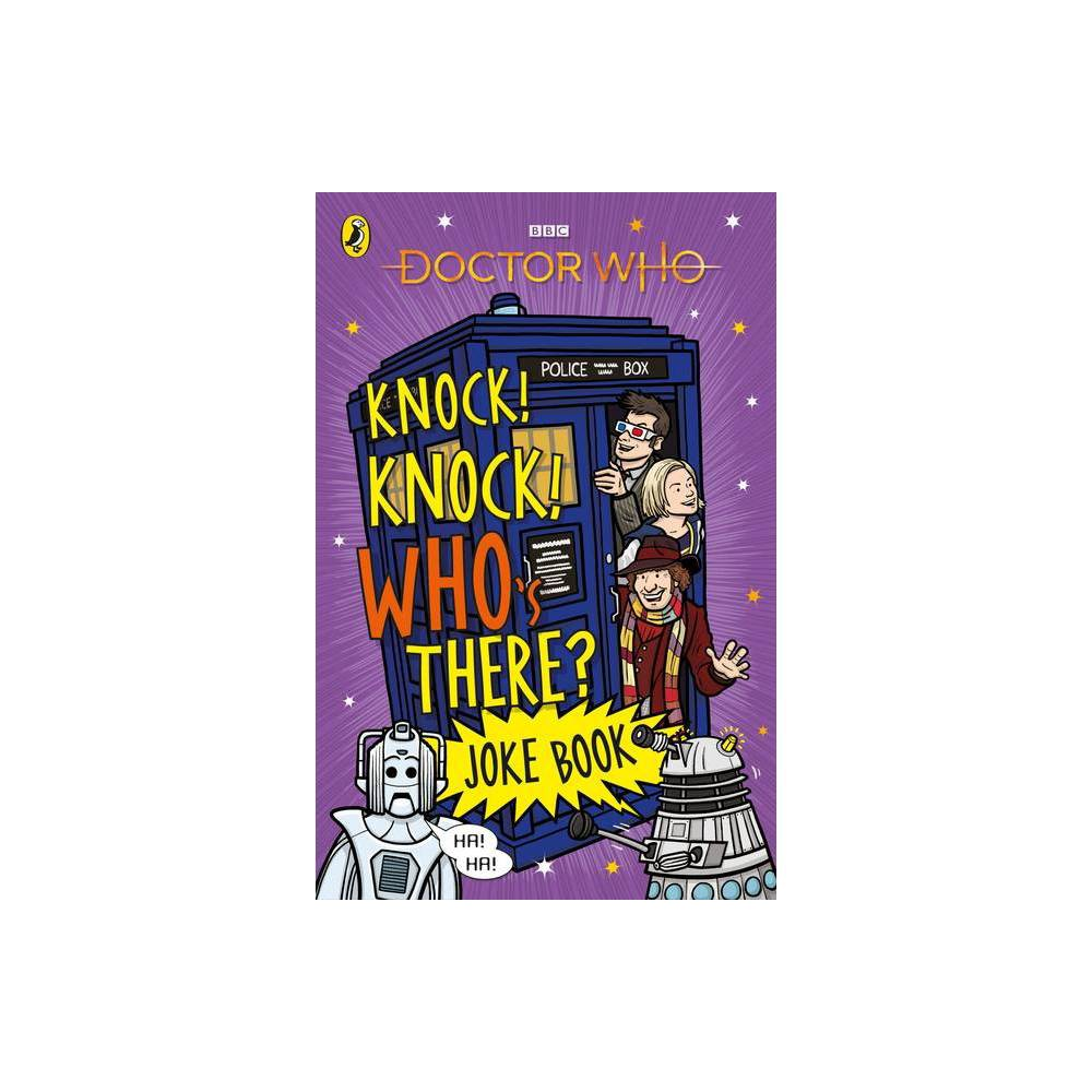 Doctor Who Knock Knock Who S There Joke Book Paperback