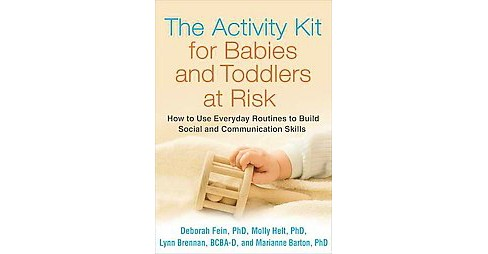 Activity Kit for Babies and Toddlers at Risk : How to Use Everyday Routines to Build Social and - image 1 of 1