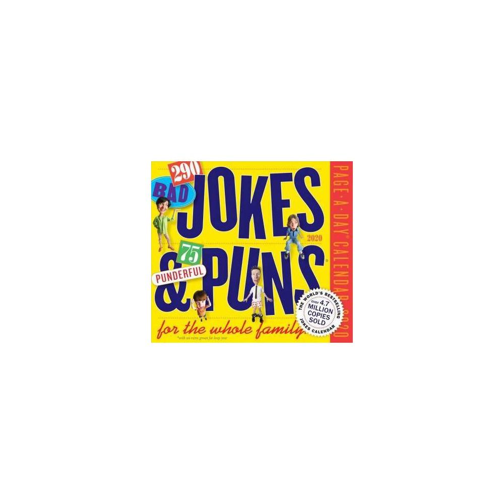290 Bad Jokes + 75 Punderful Puns 2020 Calendar - (Paperback)