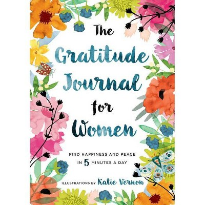 The Gratitude Journal for Women - (Paperback) - by Katherine Furman