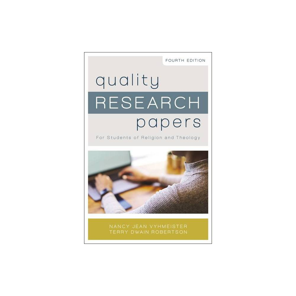 Quality Research Papers By Nancy Jean Vyhmeister Terry Dwain Robertson Paperback