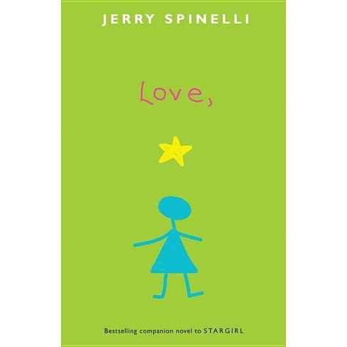 Love, Stargirl - by  Jerry Spinelli (Paperback) - image 1 of 1