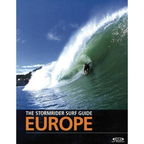 The Stormrider Surf Guide - 4 Edition (Paperback) - image 1 of 1