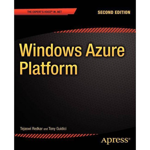 Windows Azure Platform - (Expert's Voice in .NET) 2 Edition by  Tejaswi Redkar & Tony Guidici - image 1 of 1