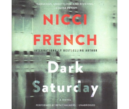Dark Saturday (Unabridged) (CD/Spoken Word) (Nicci French) - image 1 of 1