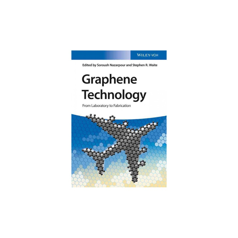Graphene Technology : From Laboratory to Fabrication (Hardcover)