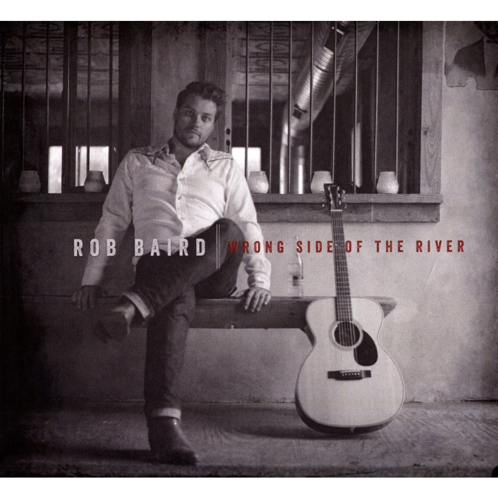 Rob baird - Wrong side of the river (CD)