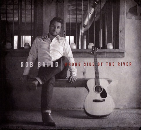 Rob baird - Wrong side of the river (CD) - image 1 of 1