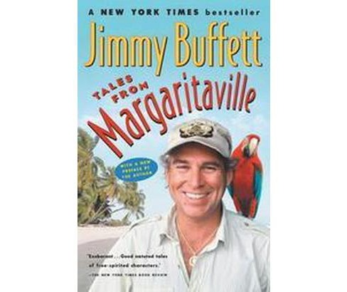 Tales from Margaritaville : Fictional Facts and Factual Fictions (Reprint) (Paperback) (Jimmy Buffett) - image 1 of 1