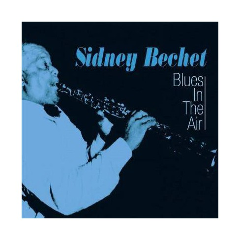 Sidney Bechet - Blues in the Air (Fabulous/Acrobat) (CD) - image 1 of 1