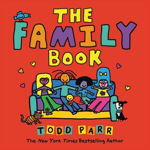 The Family Book - by  Todd Parr (Paperback) - image 1 of 1