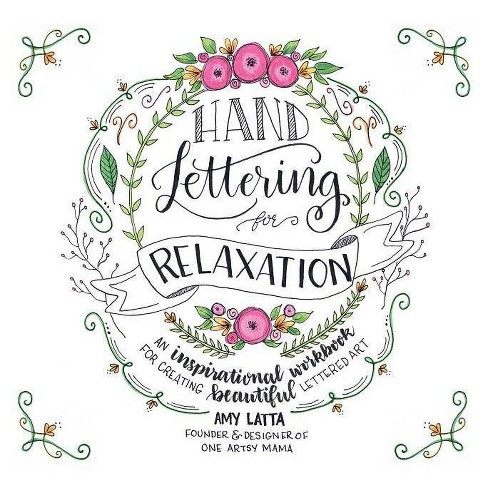 Hand Lettering for Relaxation - by  Amy Latta (Paperback) - image 1 of 1
