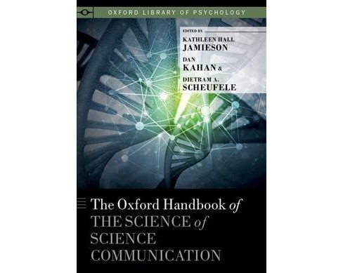 Oxford Handbook of the Science of Science Communication -  (Hardcover) - image 1 of 1