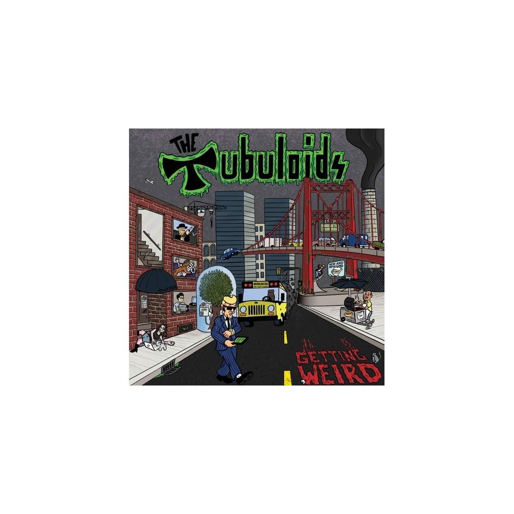 Tubuloids - It's Getting Weird (Vinyl)