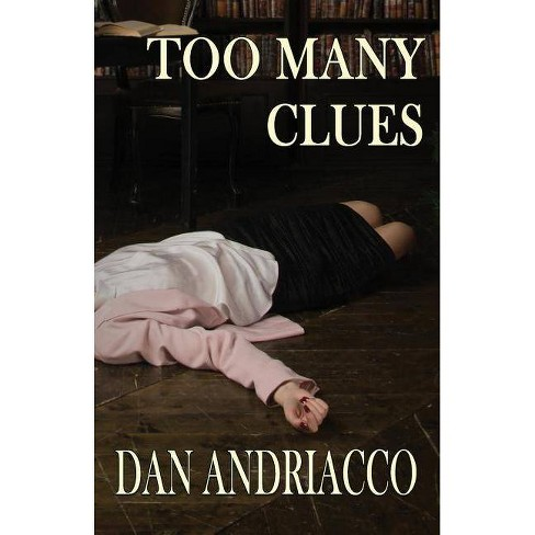 Too Many Clues - (McCabe and Cody) by  Dan Andriacco (Paperback) - image 1 of 1