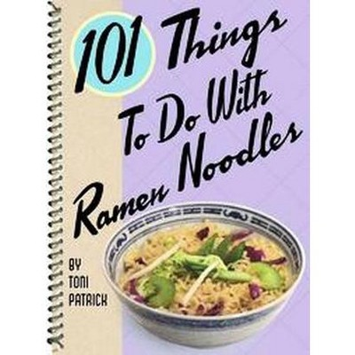 101 Things To Do With Ramen Noodles (Paperback)(Toni Patrick)