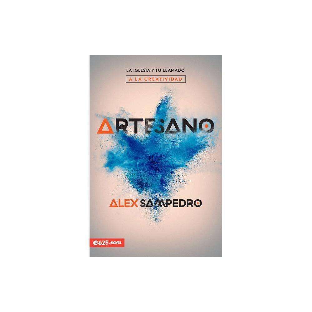 Artesano - by Alex Sampedro (Paperback)