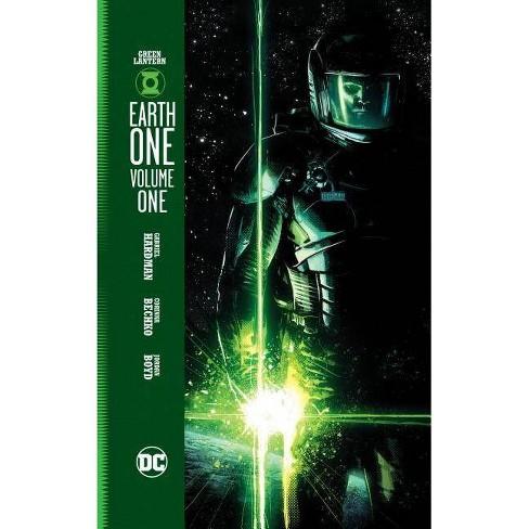 Green Lantern: Earth One Vol. 1 - By Gabriel Hardman & Corinna Bechko (Hardcover) : Target