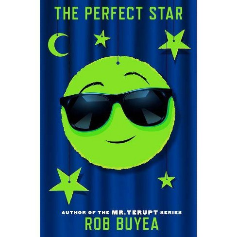 The Perfect Star - (Perfect Score) by  Rob Buyea (Hardcover) - image 1 of 1