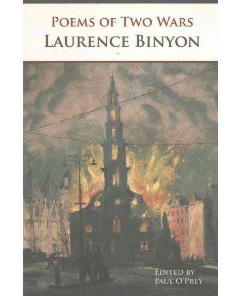 Poems of Two Wars (Paperback) (Laurence Binyon) - image 1 of 1