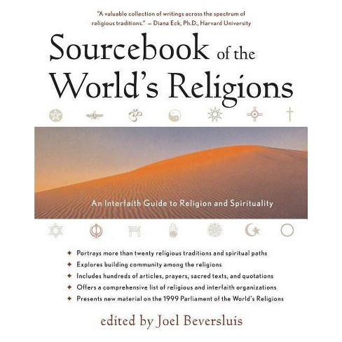 Sourcebook of the World's Religions - 3 Edition by  Joel D Beversluis (Paperback) - image 1 of 1
