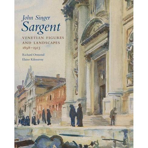 John Singer Sargent, Volume VI - by  Richard Ormond & Elaine Kilmurray (Hardcover) - image 1 of 1