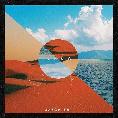 Jason Kui - Naka (CD)