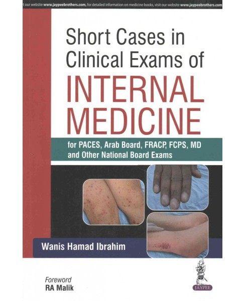 Short Cases in Clinical Exams of Internal Medicine : For Paces, Arab Board, Fracp, Fcps, MD, and Other - image 1 of 1