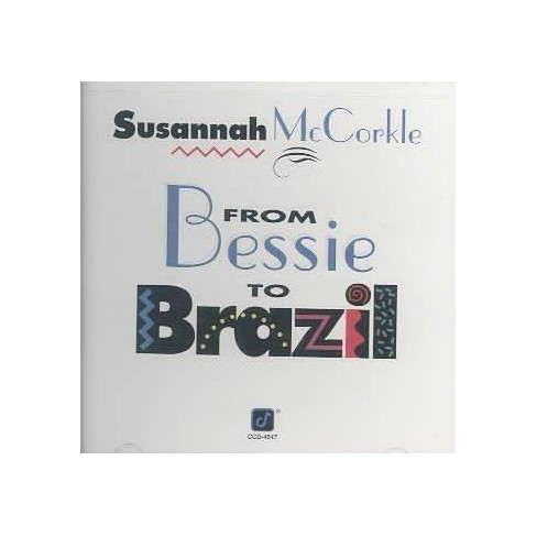 Susannah McCorkle - From Bessie to Brazil (CD) - image 1 of 1