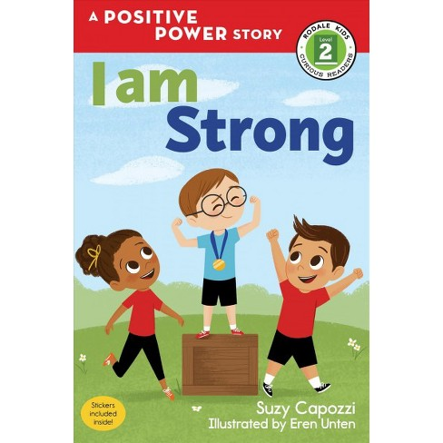 I Am Strong - (Positive Power) by  Suzy Capozzi (Paperback) - image 1 of 1