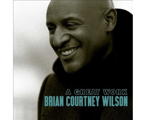 Brian Courtn Wilson - Great Work (CD) - image 1 of 1