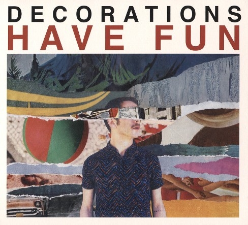 Decorations - Have Fun (CD) - image 1 of 1