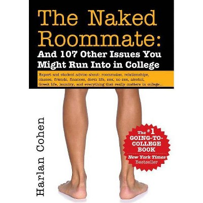 The Naked Roommate - 7th Edition by  Harlan Cohen (Paperback)