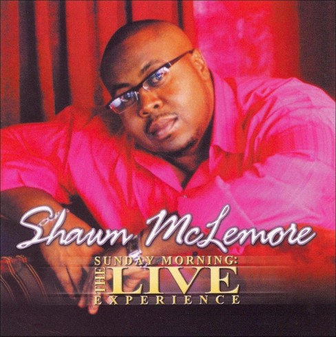 Shawn mclemore - Sunday morning the live experience (CD) - image 1 of 1