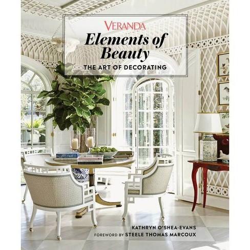 Veranda Elements of Beauty - by  Veranda & Kathryn O'Shea-Evans (Hardcover) - image 1 of 1