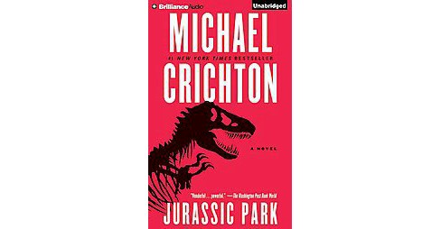 Jurassic Park : Library Edition (Unabridged) (CD/Spoken Word) (Michael Crichton) - image 1 of 1