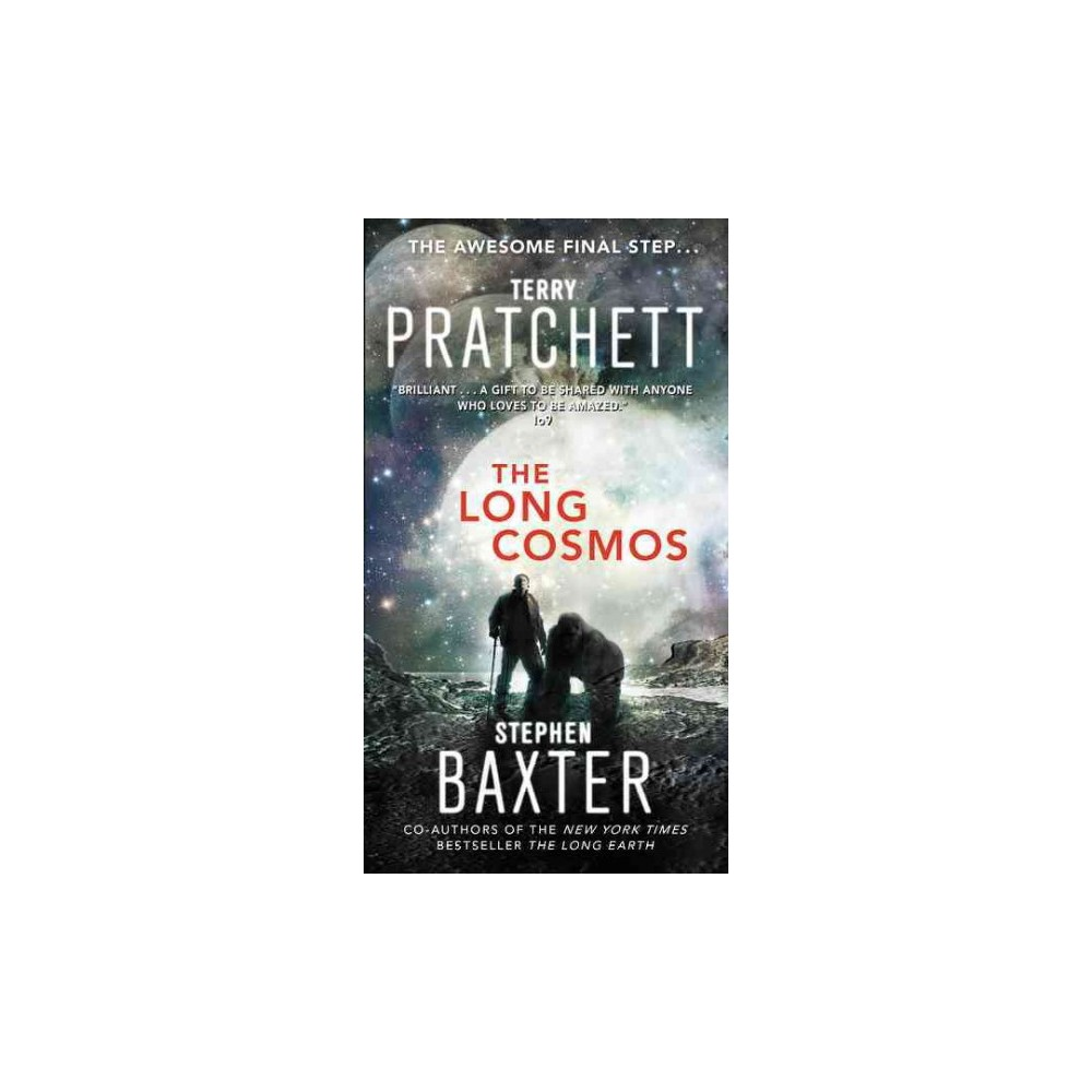 Long Cosmos (Reprint) (Paperback) (Terry Pratchett & Stephen Baxter)